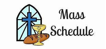Daily Mass Time changes Monday, August 9