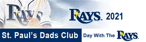 Dads Club Rays Game Sunday, Sept. 26